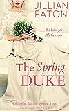 The Spring Duke (A Duke for All Seasons Book 2) (English Edition)