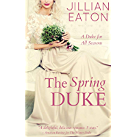 The Spring Duke (A Duke for All Seasons Book 2) (English Edition)