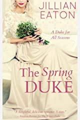 The Spring Duke (A Duke for All Seasons Book 2) Kindle Edition