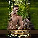 Lumberman Werebear: Saw Bears | T.S. Joyce