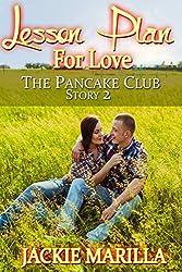 Lesson Plan for Love (The Pancake Club Book 2)