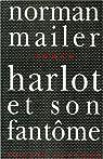 Harlot et son fantôme par Mailer
