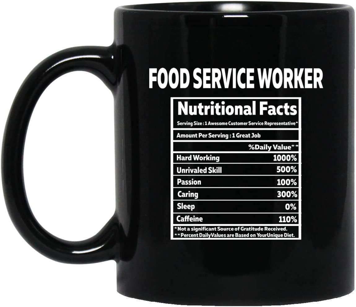 Food service worker Gifts Food service worker Nutrional Facts Label Decorations Gift Coffee Mug Tea Cup Black 11oz