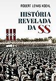 capa de A História Revelada da SS