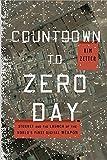 Countdown to Zero Day, Kim Zetter, 077043617X