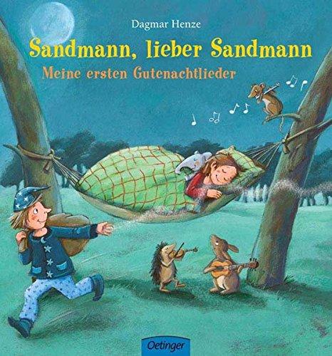 Sandmann, lieber Sandmann: Meine ersten Gutenachtlieder