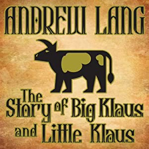The Story of Big Klaus and Little Klaus Audiobook