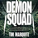 Institutionalized: Demon Squad, Book 10 | Tim Marquitz