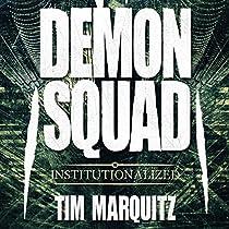 INSTITUTIONALIZED: DEMON SQUAD, BOOK 10