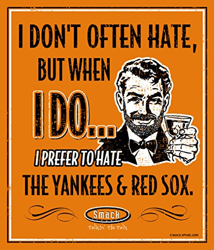 (Smack Apparel Baltimore Orioles Fans. I Prefer to Hate The Yankees & Red Sox 12'' X 14'' Metal Man Cave Sign )