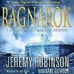 RAGNAROK (A Jack Sigler Thriller - Book 4) | Jeremy Robinson,Kane Gilmour
