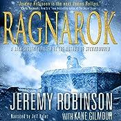 RAGNAROK (A Jack Sigler Thriller - Book 4) | Jeremy Robinson, Kane Gilmour