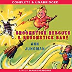 Broomstick Baby & Broomstick Rescue | Ann Jungman