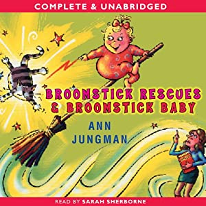Broomstick Baby & Broomstick Rescue Audiobook
