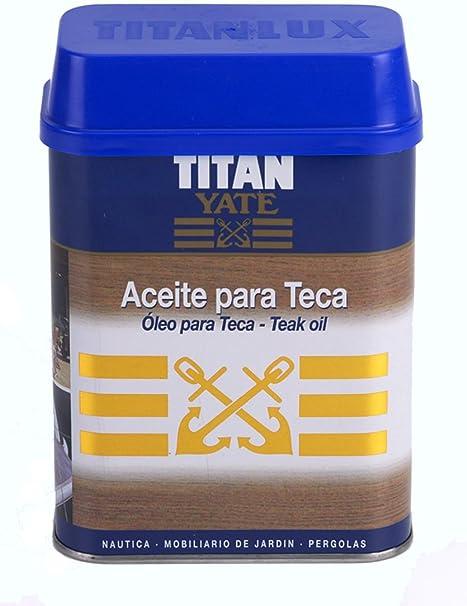 Titan - Aceite Para Teca Titan Yate Teca 750Ml - Envase: 0.75 L: Amazon.es: Bricolaje y herramientas