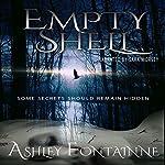 Empty Shell | Ashley Fontainne