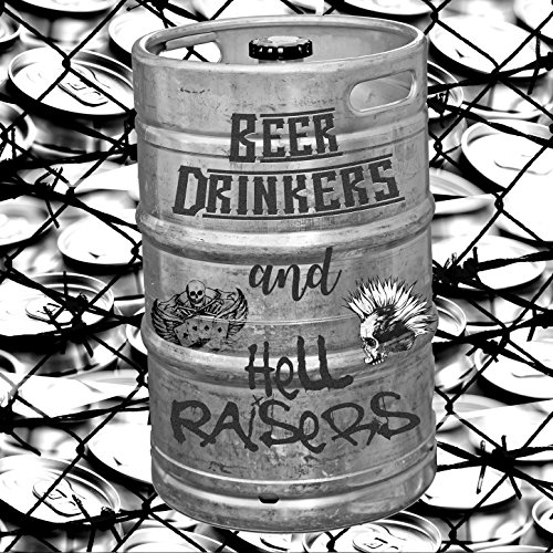 Beer Drinkers and Hell Raisers [Explicit] ()