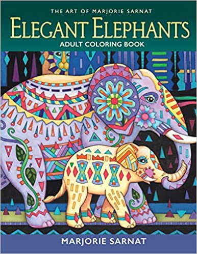 Amazon The Art Of Marjorie Sarnat Elegant Elephants Adult Coloring Book 9780989318983 Books