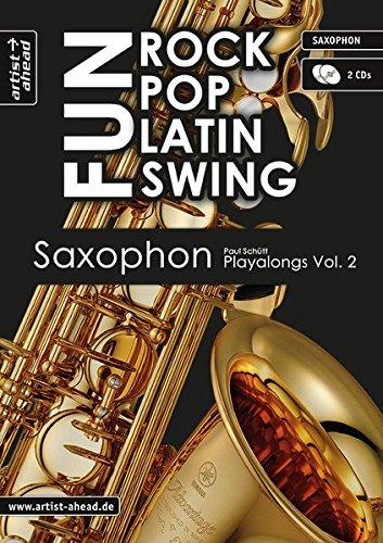 (Rock Pop Latin Swing Fun: Saxophon Playalongs Vol. 2)