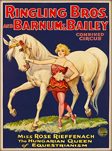 1930s Ringling Brothers & Barnum & Bailey Circus Miss Rose Rieffenach The Hungarian Queen of Equestrianism U.S. Vintage Circus Travel Advertisement Art Poster Print. Measures 10 x 13.5 ()