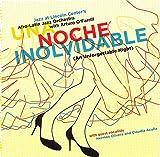 UNA NOCHE INOLVIDABLE (AN UNFORGETTABLE NIGHT) A C