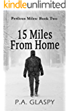 15 Miles From Home (Perilous Miles Book 2)