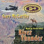 River Thunder | Gary McCarthy