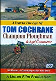 A Year In The Life Of Tom Cochrane Champion Ploughman & Agri Contractor DVD