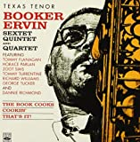 Booker Ervin Sextet, Quintet and Quartet. The Book Cooks / Cookin / That's It!