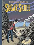 Sugar Skull (Pantheon Graphic Novels)