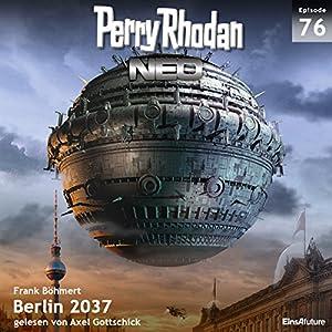 Berlin 2037 (Perry Rhodan NEO 76) Hörbuch