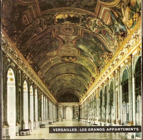 Versailles: Les Grands Appartments