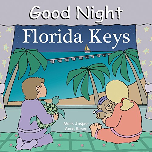 Good Night Florida Keys (Good Night Our World)
