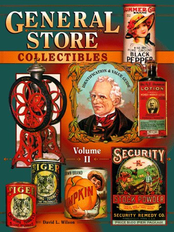 General Store Collectibles  Identification And Value Guide