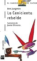 La Cenicienta Rebelde (El Barco De Vapor