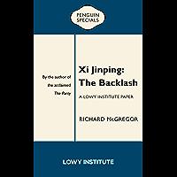 Xi Jinping: The Backlash (English Edition)
