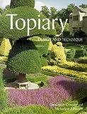 Topiary, Christopher Crowder and Michaeljon Ashworth, 1861268165