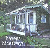 Havens and Hideaways: Cozy Cabins and Rustic Retreats