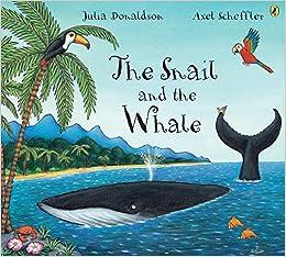 The Snail And The Whale por Axel Scheffler epub