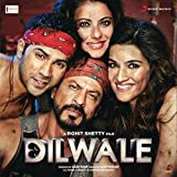 DILWALE 2015 - Bollywood Soundtrack - Shah Rukh Khan, Kajol, Varun Dhawan & Rohit Shetty by Pritam Chakraborty