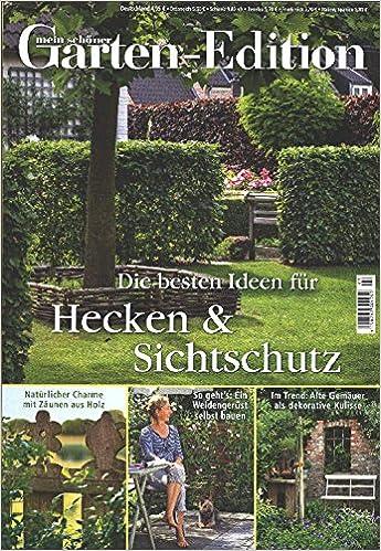 Mein schöner Garten Edition Nr. 3/16 - Hecken & Sichtschutz: Amazon ...