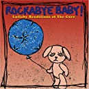Rockabye Baby! Lullaby Renditions of The Cure