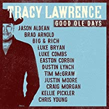 Tracy Lawrence - 'Good Ole Days'