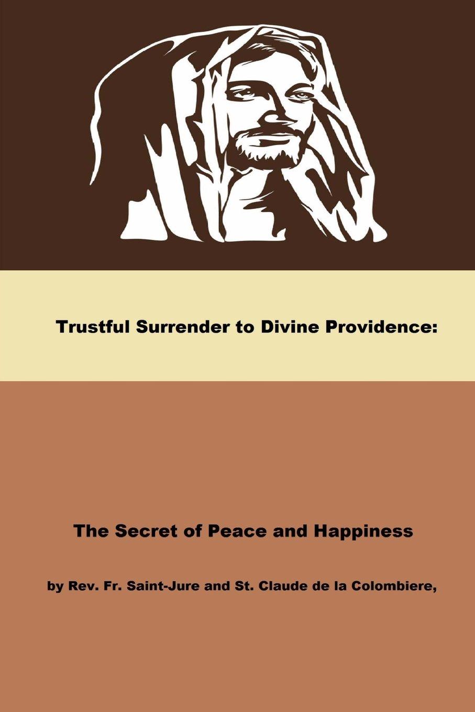 Download Trustful Surrender to Divine Providence ebook