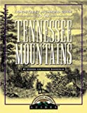 img - for Longstreet Highroad Guide to the Tennessee Mountains (Longstreet Highroad Guides) book / textbook / text book