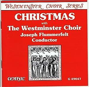 Christmas with The Westminster Choir (Westminster Choir Series)