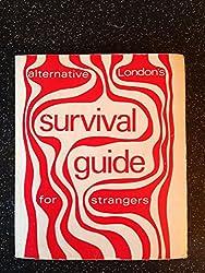 Alternative London's Survival Guide for Strangers to London