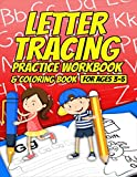 Letter Tracing Practice Workbook & Coloring Book for Ages 3-5