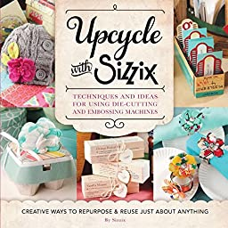 Quayside Publishing Quarry Books, Upcycle with Sizzix