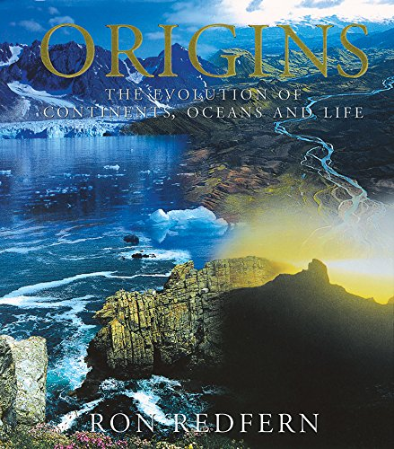 Origins: The Evolution of Continents, Oceans and Life [Ron Redfern] (Tapa Dura)